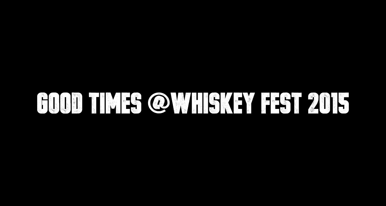 Whiskey Fest 2015