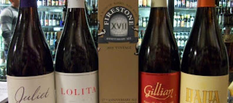 New Arrivals: Goose Island Gillian, Halia, Lolita, Juliet and Firestone 17th Anniversary!