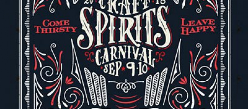 Join us for Craft Spirits Carnival September 9th and 10th and get 50% off tickets!