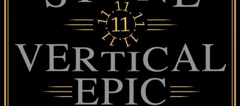 Healthy Spirits: Stone Vertical Epic 11.11.11